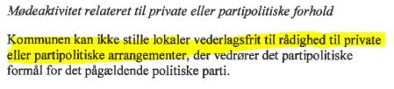 I Københavns Kommunes regler for lokaleudlån til politikerne står der, at lokalerne ikke må lånes ud til private arrangementer.