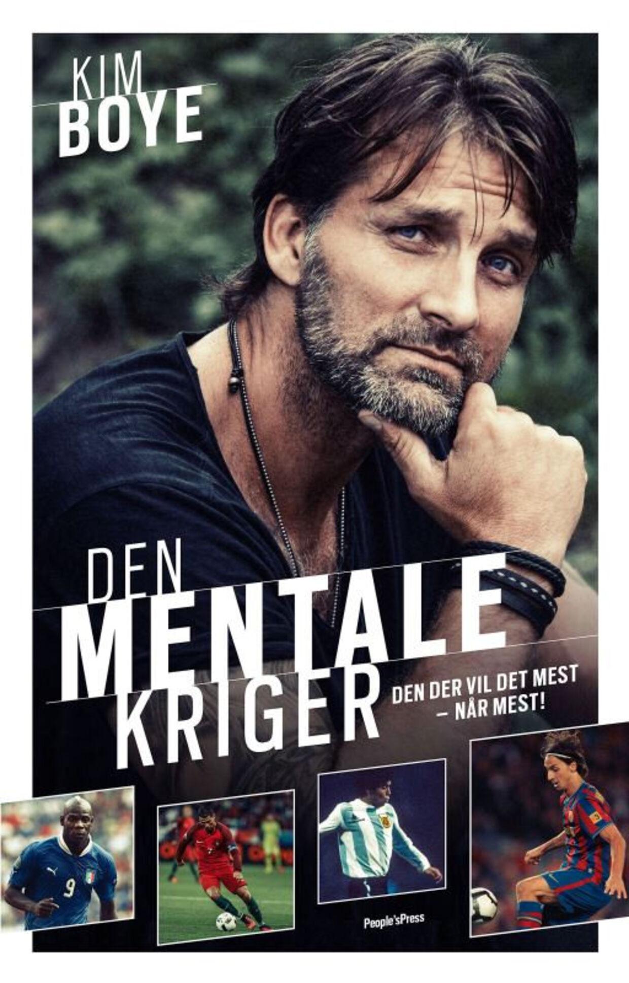 Bogen 'Den mentale kriger', som Kim Boye udgav sidste år. PR