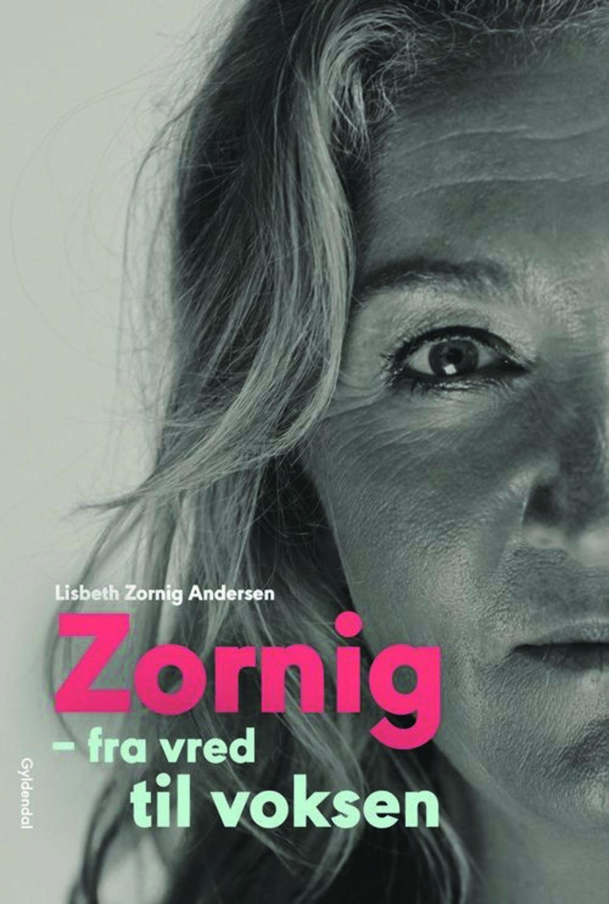 Bogen 'Zornig – fra vred til voksen' er dagbogsnotater fra Lisbeth Zornigs voksenliv. Foto PR