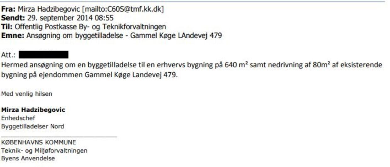 Chefen i Center for Bygninger i Københavns Kommune, sendte i denne mail en ansøgning om byggetilladelse for en af sine private kunder.