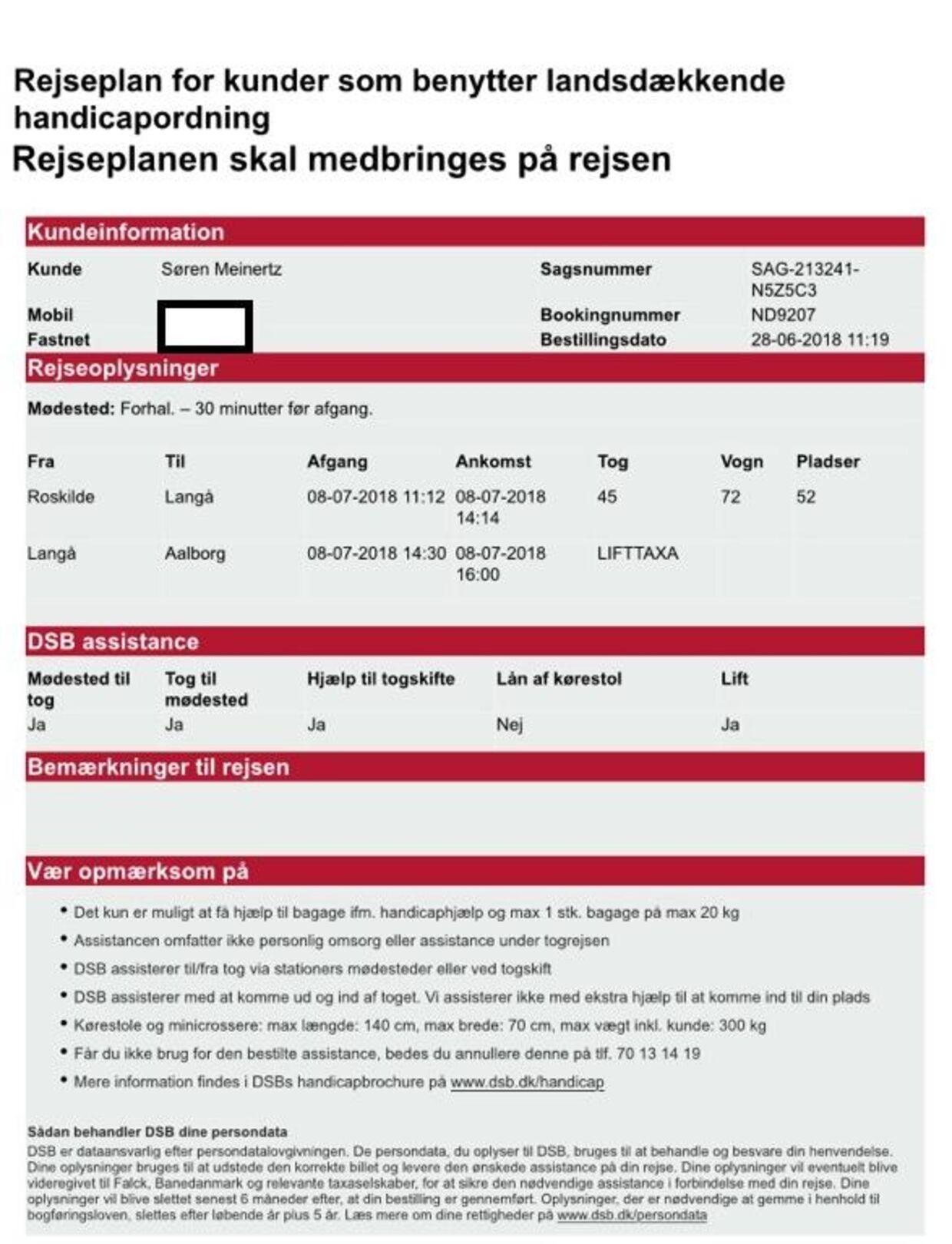 På rejseplanen for hjemrejsen står der, at lifttaxaen er bestilt til kl. 14.30. Hele rejsen er bestilt 28. juni.