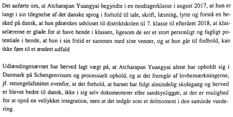At Mint har gået i skole i Danmark kan ikke føre til ændret udfald i hendes sag.
