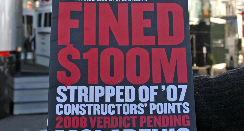 McLaren blev i 2007 idømt en bøde på 100 millitoner US Dollars (cirka 600 millioner kroner) på grund af industrispionage mod Ferrari.