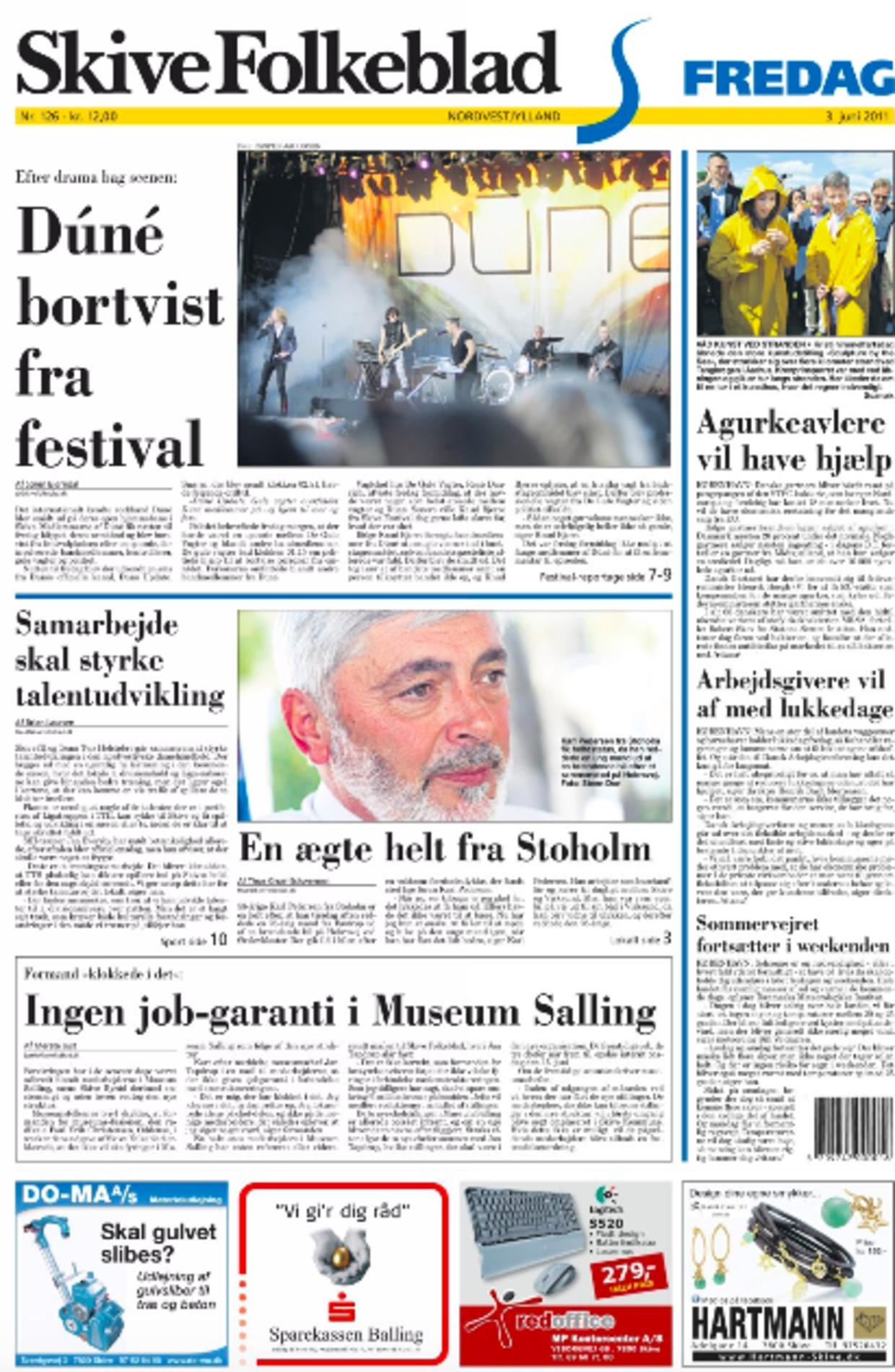 Forsiden af Skive Folkeblad, dagen efter Dúné-sanger Mattias Kolstrup havde tippet om deres festival-drama.