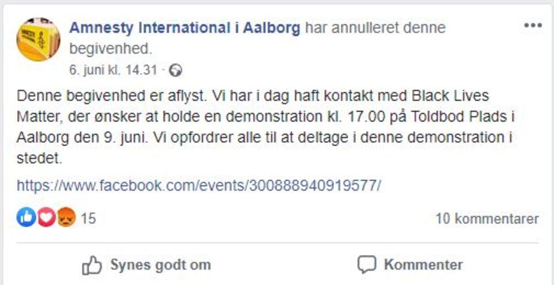 6. juni valgte Amnesty i Aalborg at aflyse deres demonstration, som var planlagt med flere hundrede deltagere.