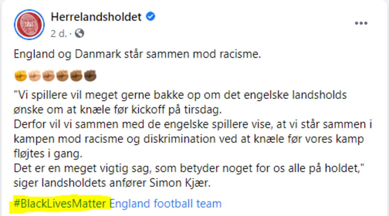 Dokumentation: Her ses, at DBU hashtager til 'Black Lives Matters' på Facebook, da kommer frem, at landsholdsspillerne skal knæle inden kampen på tirsdag mod England. Det samme skal ske før kampe mod Belgien lørdag.