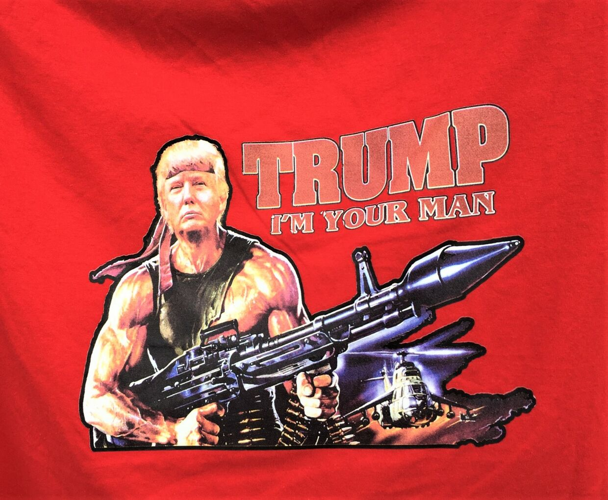 I'm your Rambo – T-shirt-versionen af Trump.
