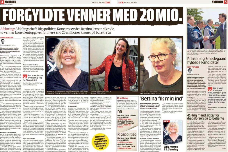 B.T.s første historie i sagen om afdelingschef i Rigspolitiet Bettina Jensen fra juni 2016. Siden blev hun fyret og politianmeldt. Nu er hun sigtet for bestikkelse.