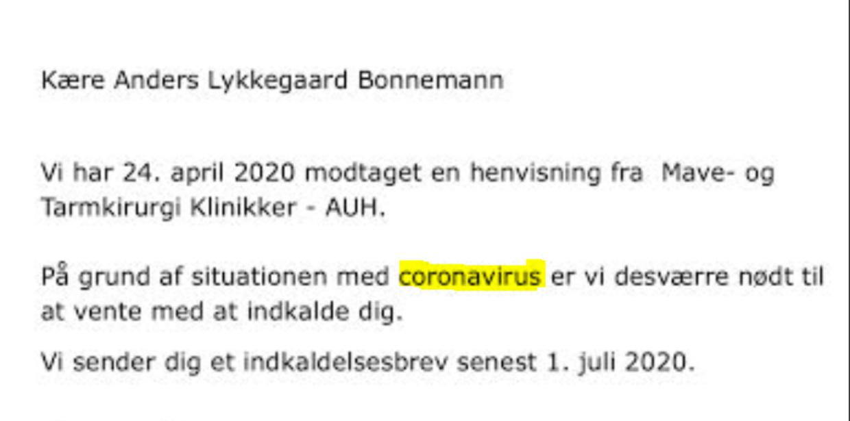 Dokumentation: Her ses den mail Anders Bonnemann modtager 27. april om, at der slet ikke kan indkaldes til tid endnu på grund af situationen med coronavirus. Det selv om han siden januar har haft symptomer på ny kræft.