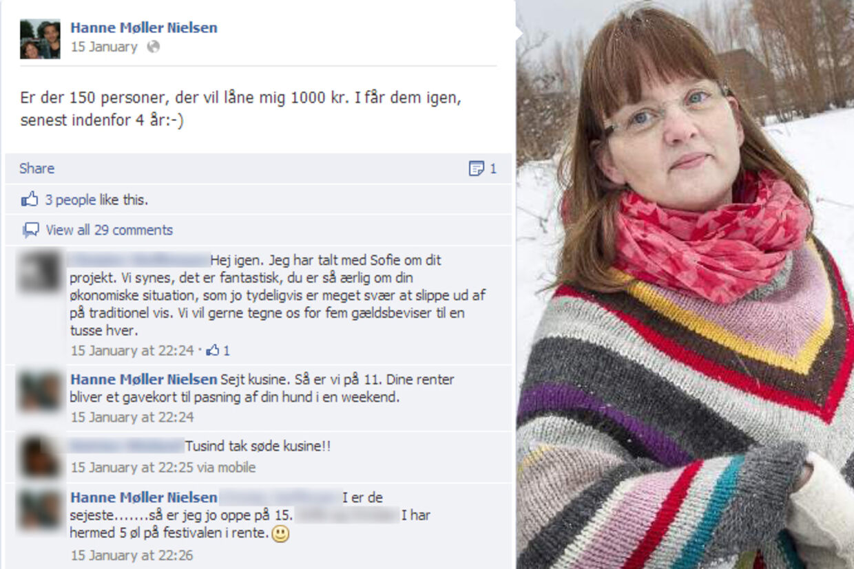 Det er en næsten helt ny Hanne Møller Nielsen, der er ude i sneen med de to lånte hunde, Emma og Theo. Mentalt hopper hun lige så glad rundt som hundene på de vinterklædte plæner i Skejby, efter at en hel masse mennesker har lånt hende penge, så hun kan komme ud af sin dyre gæld. En helt ukendt mand låner hende hele 100.000 kr.