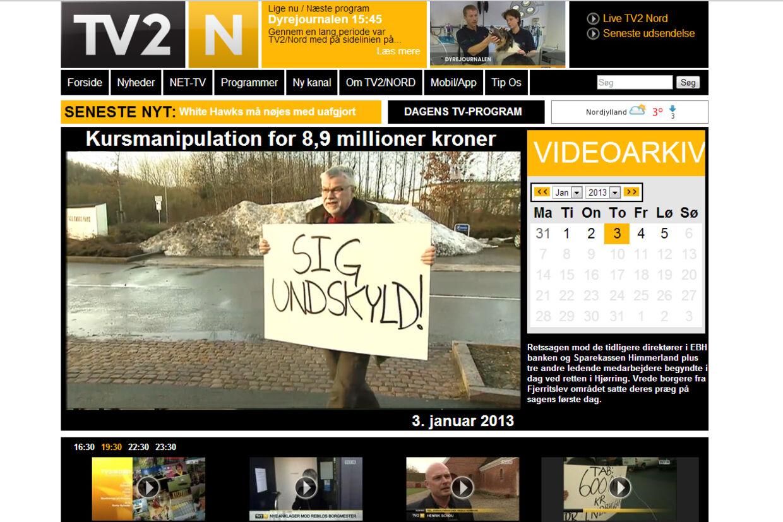 Indslaget fra TV2 Nord med demonstranter, som et tv-hold havde plantet under arbejdet med en dokumentar, er stadig at finde på tv2nord.dk