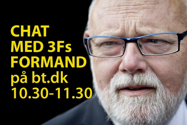 3Fs formand, Poul Erik Skov Christensen, chatter med bt.dk's læsere mellem kl. 10.30 og 11.30 om sagen om Restaurant Vejlegården.