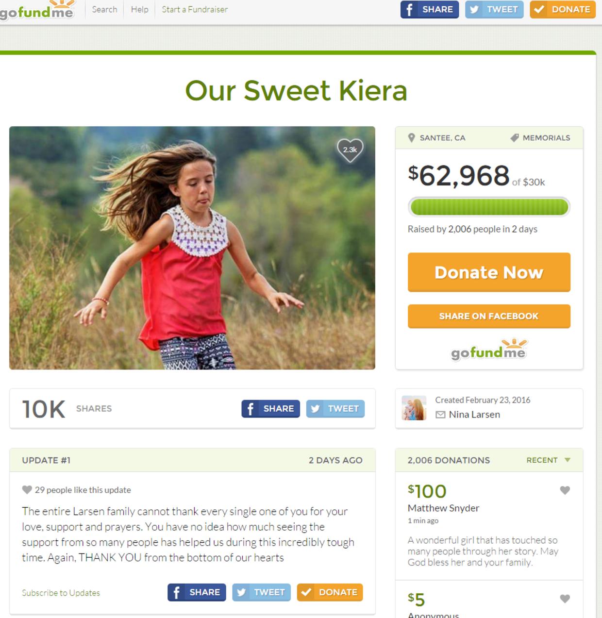 På hjemmesiden GoFundMe er der blevet lavet en indsamling til Kieras familie.